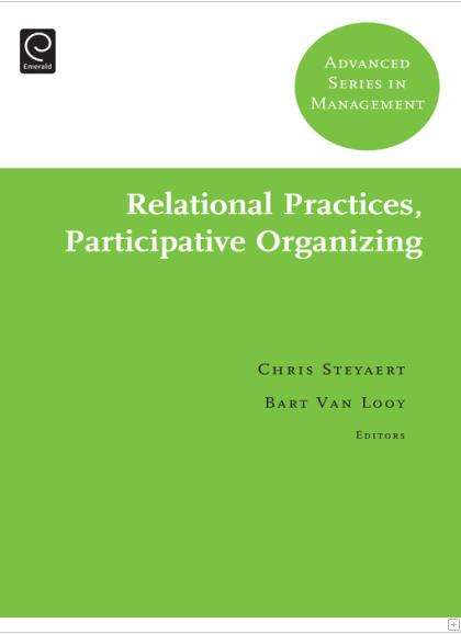Relational practices, participative organizing